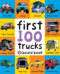 Review First 100 Trucks  Priddy Books