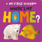 My First Peekaboo Where's My Home Cover